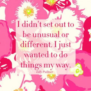 Lilly Pulitzer Quotes Lilly pulitzer