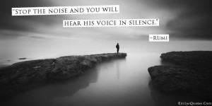 ... .Com - wisdom, great, noise, voice, silence, god, faith, Rumi