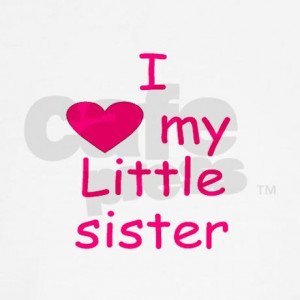 sister i love my little sister i love my little sister quotes i love ...
