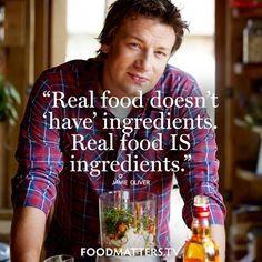 ... you love REAL FOOD! Food Matters Jamie Oliver www.foodmatters.tv More