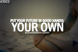 motivational_quote_put_your_future_in_good_hands_your_own1.jpg
