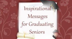 Inspirational Messages for Graduating Seniors