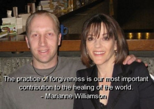 Marianne williamson, quotes, sayings, forgiveness, world, wise
