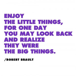 big things, little things, quote, word, words