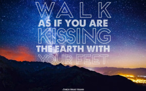 great quotes, sayings, earth, walk