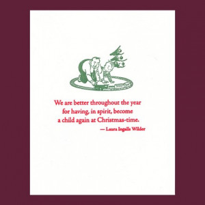 ... at Christmas-time - Laura Ingalls Wilder quote - letterpress card