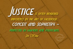 Justice Quote: Justice is often rendered impotence by the... Justice ...