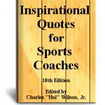 Thank you for the response to Inspirational Quotes for Sports Coaches ...