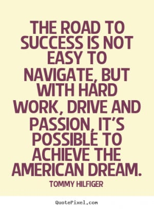 The American Dream Quotes By Famous People Of the time eat clean.