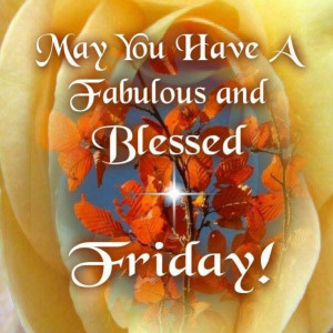 92700-May-You-Have-A-Blessed-Friday.jpg#Friday%20blessings%20599x599