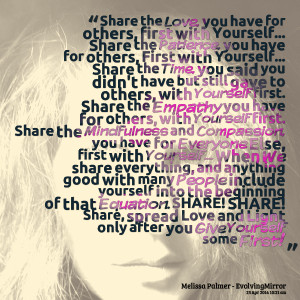 Quotes Picture: share the love, you have for others, first with ...