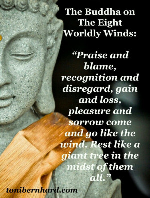 Buddha on the eight worldly words #buddha #quotesThe Gardens, Buddhism ...