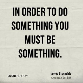 James Stockdale Quotes
