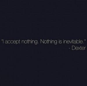 Dexter Quotes