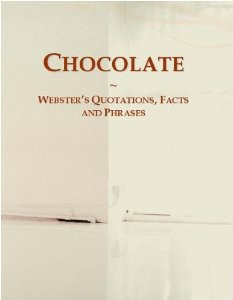 Quotes and Sayings About Chocolate