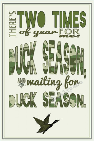 Duck Hunting Quotes Duck hunting season quote