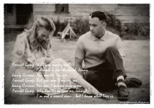 Jenny Curran]: Do you ever dream, Forrest, about who you're gonna be?