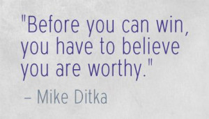 Mike Ditka Quote