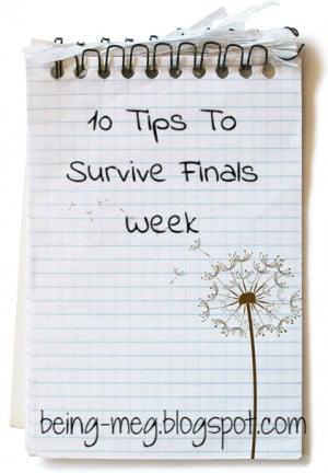 Finals Week Motivational Quotes My finals week starts tomorrow