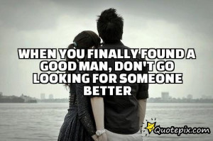 real man quote good man quotes relationship a metaphor for a man ...