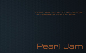 Pearl Jam quote #2