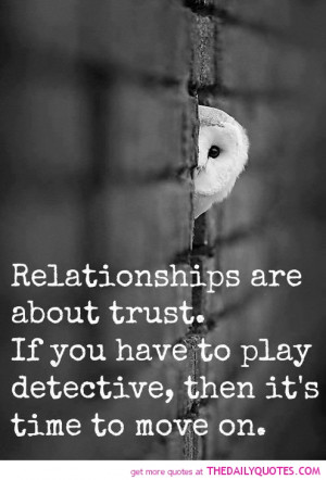 Trust Quotes And Sayings For Relationships A relationship... trust ...