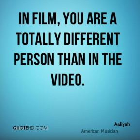 Aaliyah - In film, you are a totally different person than in the ...