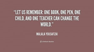 quote-Malala-Yousafzai-let-us-remember-one-book-one-pen-252607.png