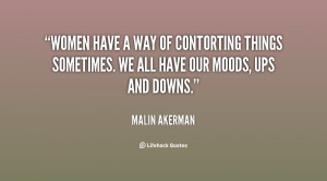 quote Malin Akerman women have a way of contorting things 58399 png