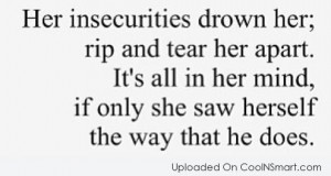 Insecurity Quotes and Sayings - CoolNSmart