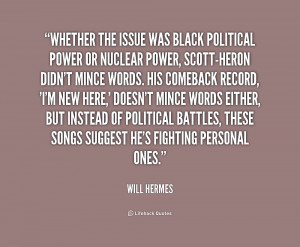 quote-Will-Hermes-whether-the-issue-was-black-political-power-222009 ...