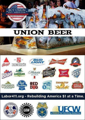 UNION-made beer when you get a thirst for a cold one! Find more union ...