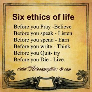 Six ethics of life..