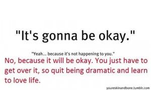 be okay get over it love life quote breakup sad