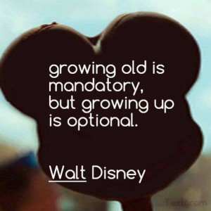 walt disney quotes about growing up