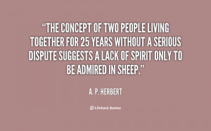 quote-A.-P.-Herbert-the-concept-of-two-people-living-together-39837 ...