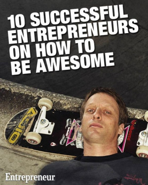 Startup advice from top entrepreneurs including Tony Hawk, Bill Gates ...