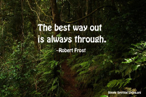 The Best Way Out Always