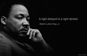 Martin Luther King quote on human rights.