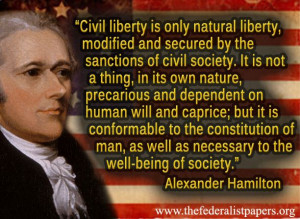 Alexander Hamilton, Natural liberty is a gift of the beneficent ...
