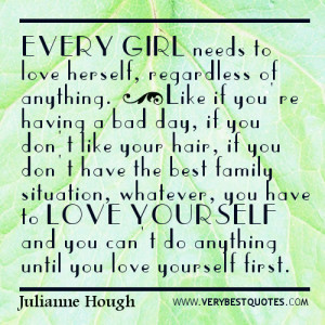 Quotes about loving yourself for girls - every girls