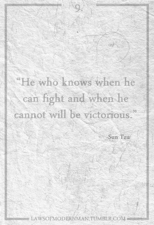 Sun tzu, quotes, sayings, know, fight, be victorious