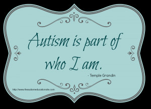 Update: I have more funny and inspirational autism quotes available ...