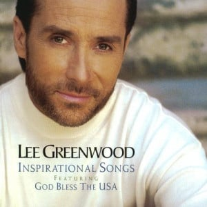 Lee Greenwood Inspirational Songs (Featuring God Bless The USA) Album