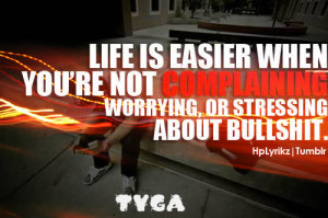 tyga-quotes-about-life-i14 photo tyga-quotes-about-life-i14.jpg