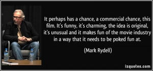 More Mark Rydell Quotes