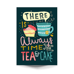 original_there-s-always-time-for-tea-and-cake.jpg