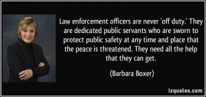Law enforcement officers are never 'off duty.' They are dedicated ...