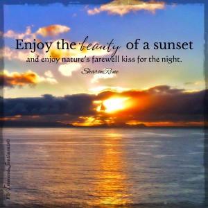 Sunset Quote via www.Facebook.com/TreasuredSentiments
