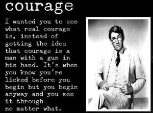 To Kill a Mockingbird / Courage
